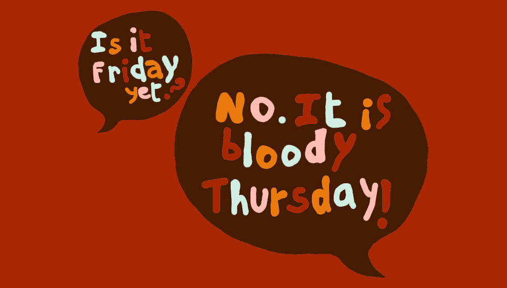 Bloody Thursdays