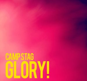 Camp Stag - Glory