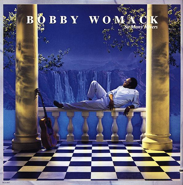 Bobby Womack - So Many Rivers album art