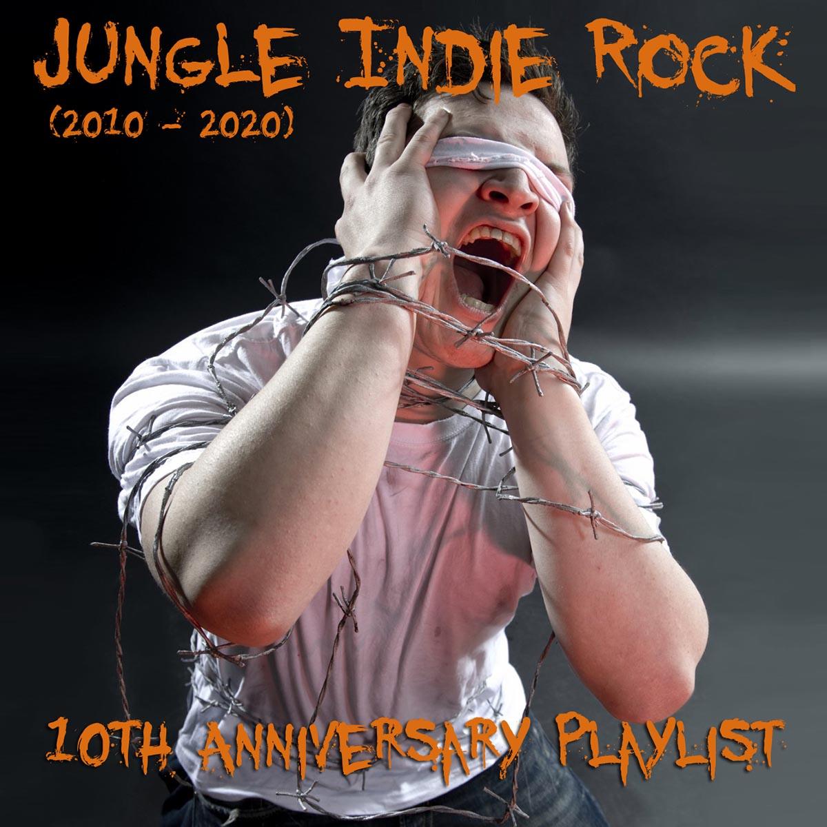 Jungle Indie Rock Music 10th Anniversary Playlist