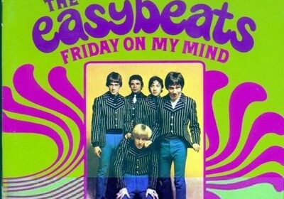 easybeats - friday on my mind