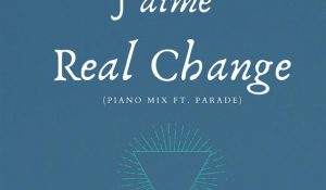 J'aime - Real Change