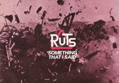 The Ruts - Something That I Said